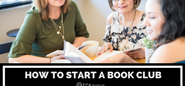 How to Start a Book Club: 4 Tips for Success