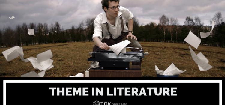 Theme in Literature: Definition and Examples