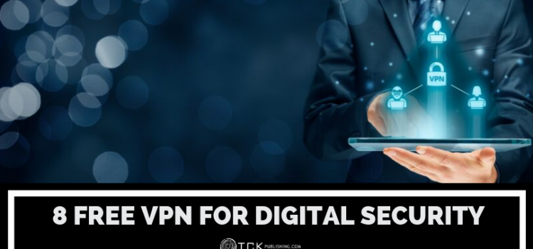 8 Free VPNs for Your Digital Security