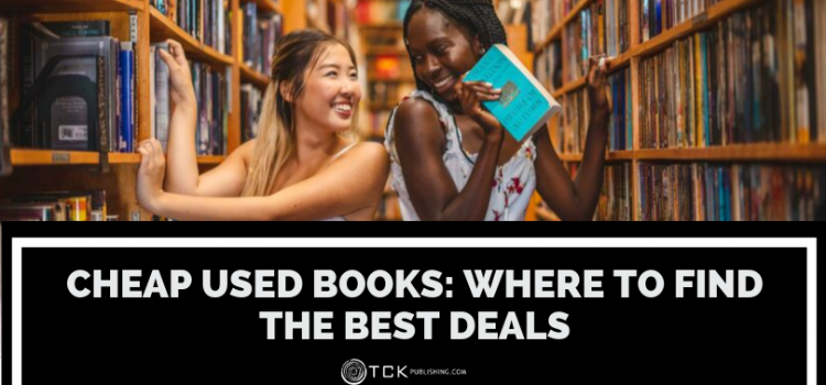 Cheap Used Books: Where to Find the Best Deals on Textbooks, Fiction, and More