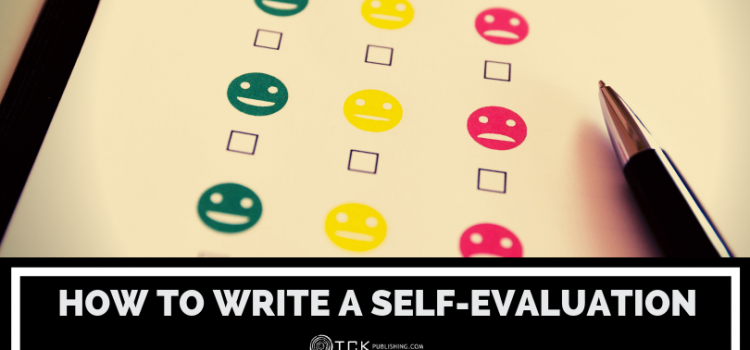 How to Write a Self-Evaluation: Samples, Tips, and Templates