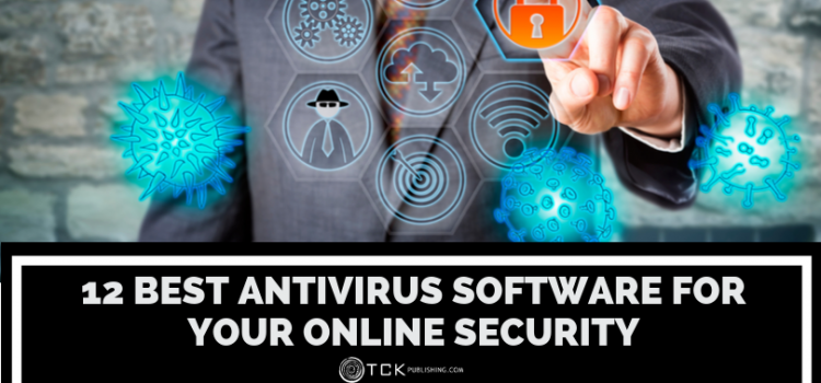 12 Best Antivirus Software for Your Online Security