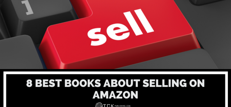 8 Best Books About Selling on Amazon