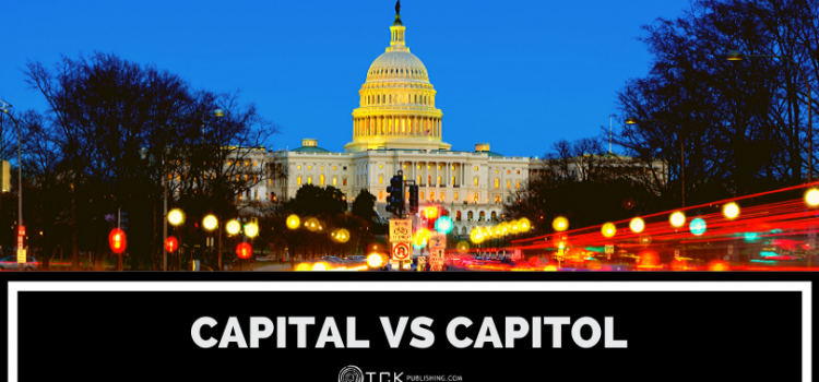 Capital vs Capitol: What's the Difference?