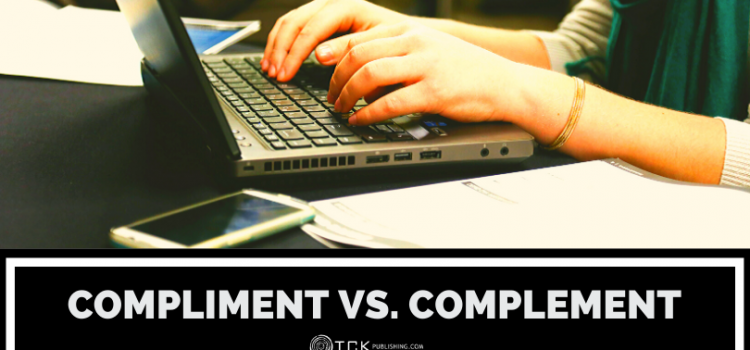 Compliment vs. Complement: How to Remember the Difference