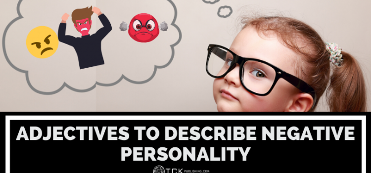 Negative Personality Adjectives: How to Describe Your Favorite Antagonists