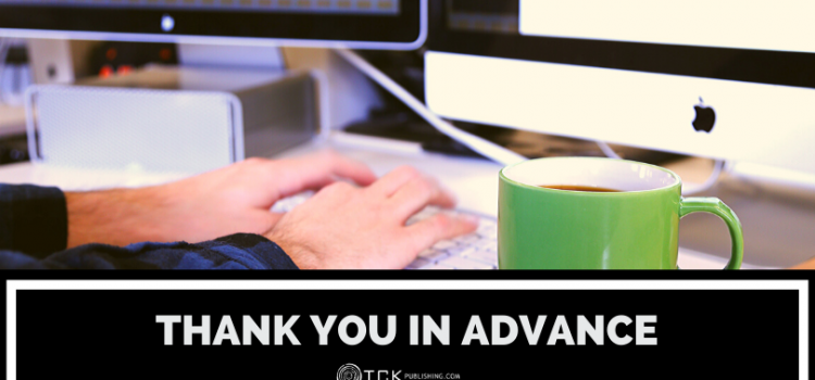 Thank You in Advance: How to Use This Common Sign-Off  (Plus 5 Alternatives)