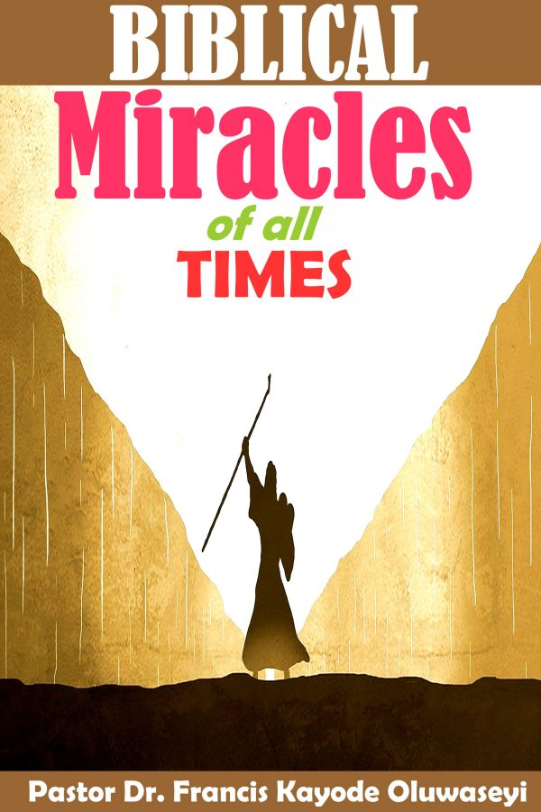 biblical miracles of all times